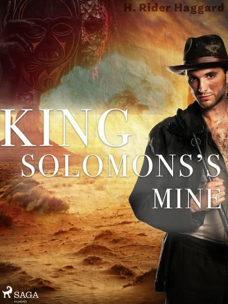 King Solomon's Mines af Henry Rider Haggard