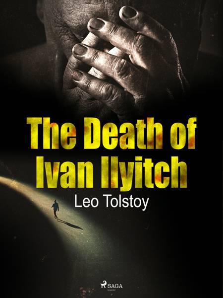 The Death of Ivan Ilyitch af Lev Tolstoj