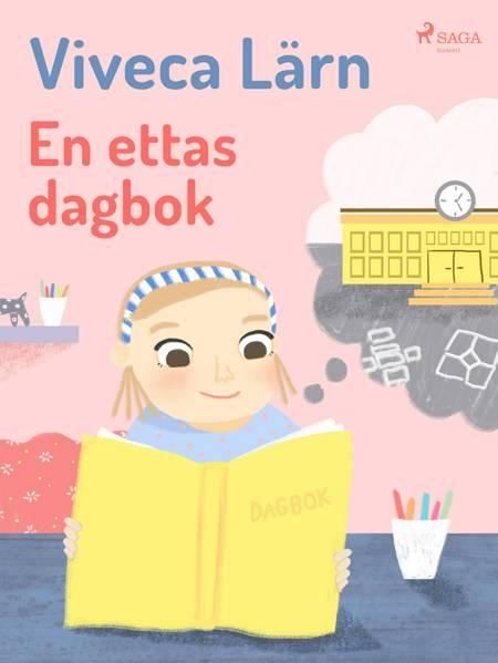 En ettas dagbok af Viveca Lärn