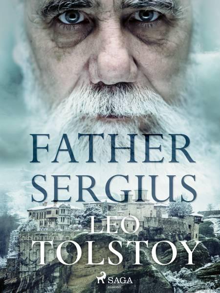 Father Sergius af Lev Tolstoj