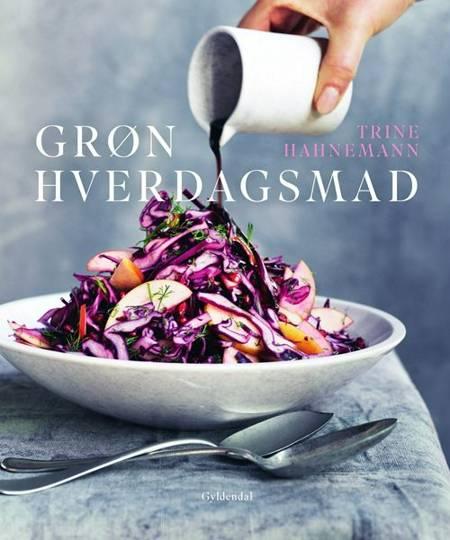 Grøn hverdagsmad af Trine Hahnemann