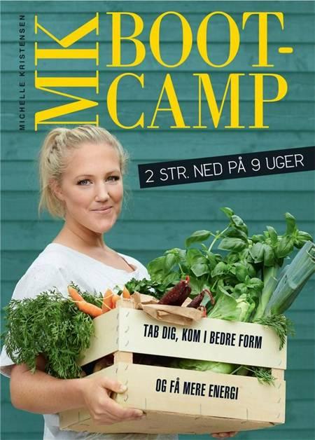 MK Bootcamp - 2 str ned på 9 uger af Michelle Kristensen