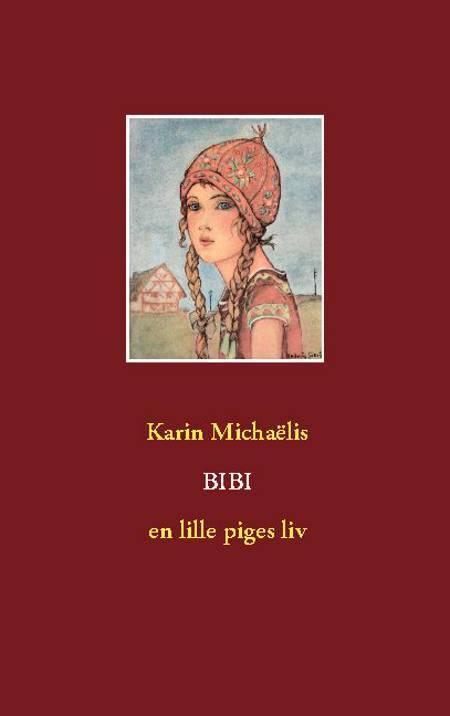 Bibi af Karin Michaëlis