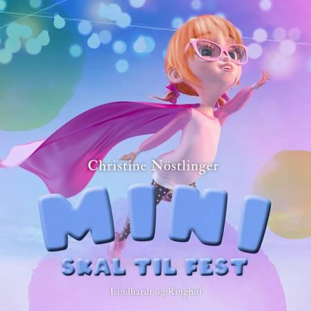 Mini skal til fest af Christine Nöstlinger