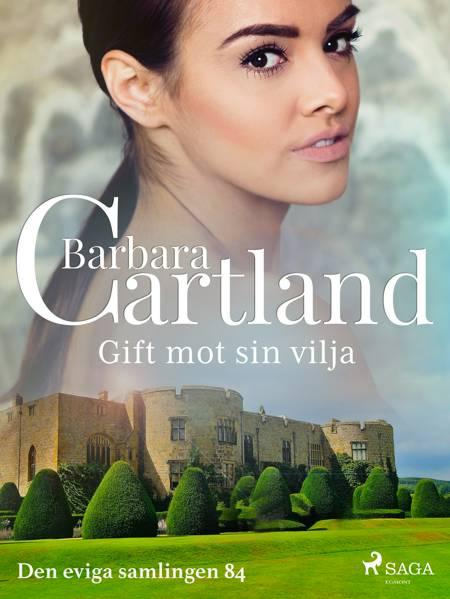 Gift mot sin vilja af Barbara Cartland