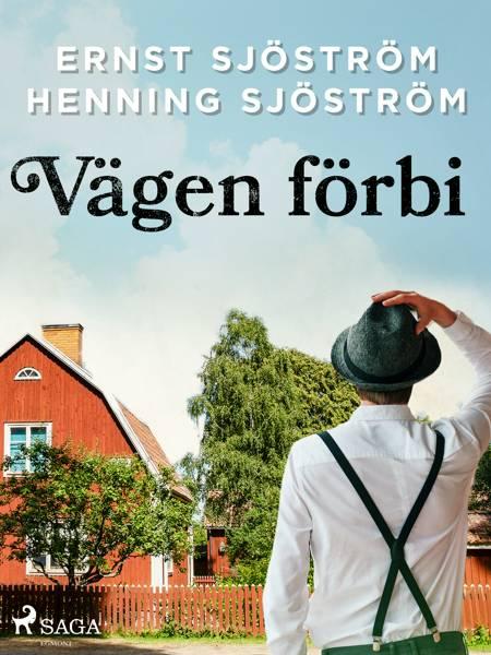 Vägen förbi af Ernst Sjöström og Henning Sjöström