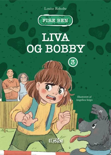 Liva og Bobby af Louise Roholte