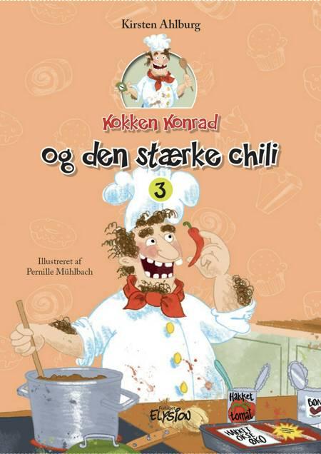 Kokken Konrad og den stærke chili af Kirsten Ahlburg