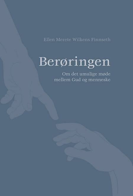 Berøringen af Ellen Merete Wilkens Finnseth