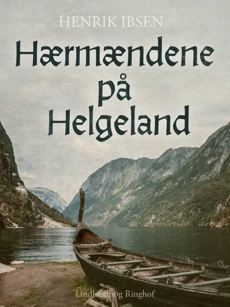 Hærmændene på Helgeland af Henrik Ibsen