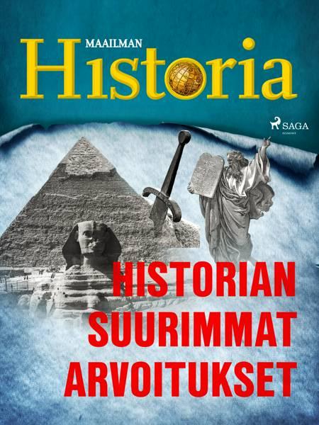 Historian suurimmat arvoitukset af Maailman Historia