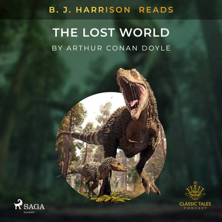 B. J. Harrison Reads The Lost World af Arthur Conan Doyle