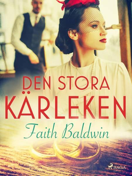 Den stora kärleken af Faith Baldwin