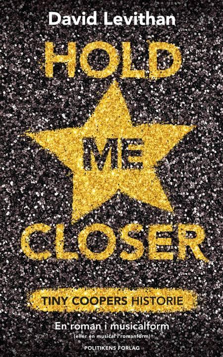 Hold me closer af David Levithan