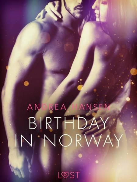 Birthday in Norway - Erotic Short Story af Andrea Hansen