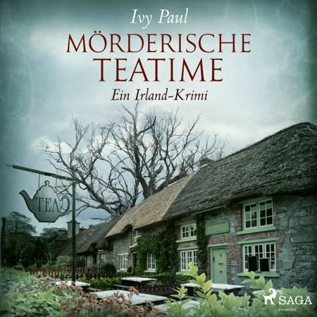 Mörderische Teatime: Ein Irland-Krimi af Ivy Paul