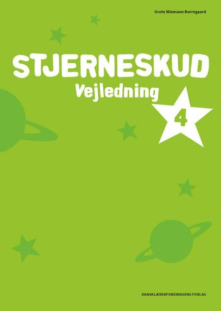 Stjerneskud 4. Vejledning af Grete Wiemann Borregaard