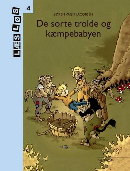 Bo-bøger. De sorte trolde og kæmpe babyen af Søren Vagn Jacobsen