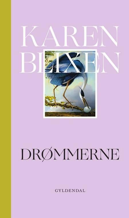Drømmerne af Karen Blixen