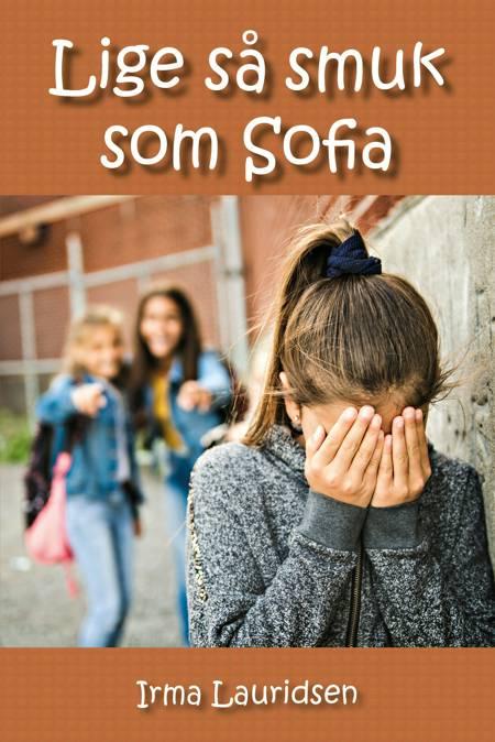 Lige så smuk som Sofia af Irma Lauridsen