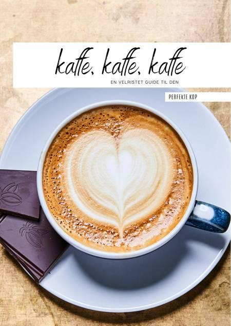 Kaffe, kaffe, kaffe af Bentax A/S