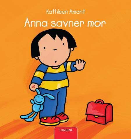 Anna savner mor af Kathleen Amant