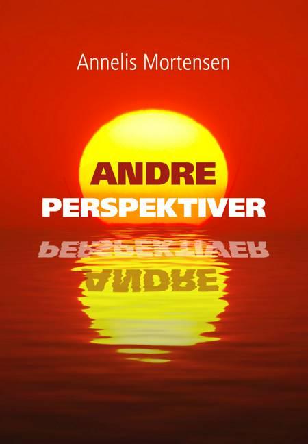 Andre perspektiver af Annelis Mortensen