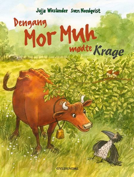 Dengang Mor Muh mødte Krage af Jujja Wieslander