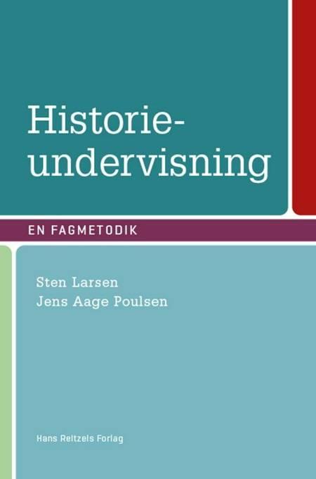 Historieundervisning af Jens Aage Poulsen, Jens Pietras og Sten Tommy Larsen m.fl.
