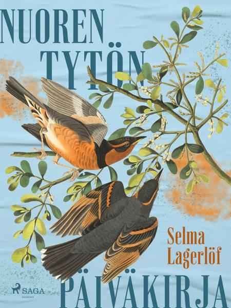Nuoren tytön päiväkirja af Selma Lagerlöf