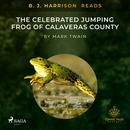 B. J. Harrison Reads The Celebrated Jumping Frog of Calaveras County af Mark Twain