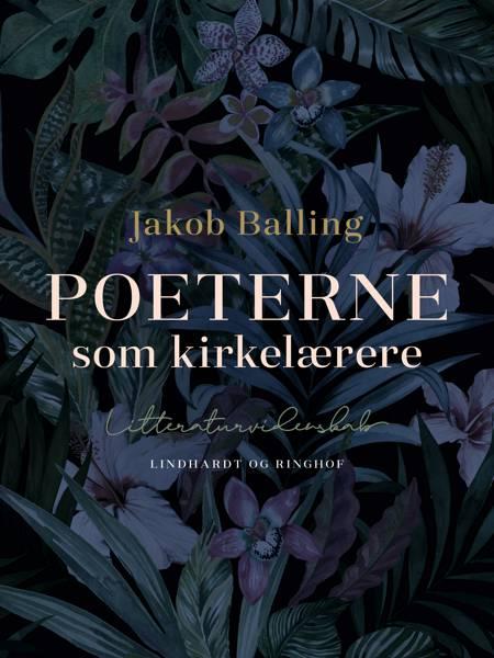 Poeterne som kirkelærere af Jakob Balling