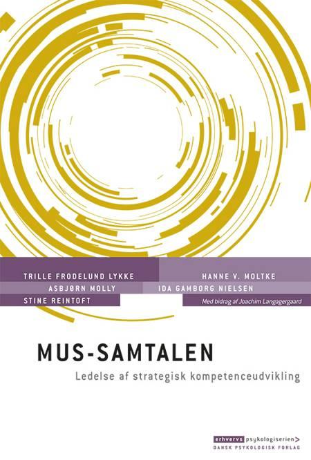 MUS-samtalen af Asbjørn Molly, Hanne V. Moltke og Trille Frodelund Lykke m.fl.