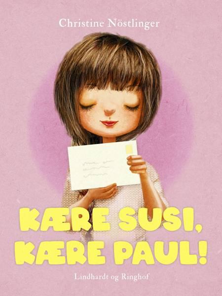 Kære Susi, kære Paul! af Christine Nöstlinger