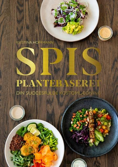 Spis plantebaseret af Kristina Hoffmann