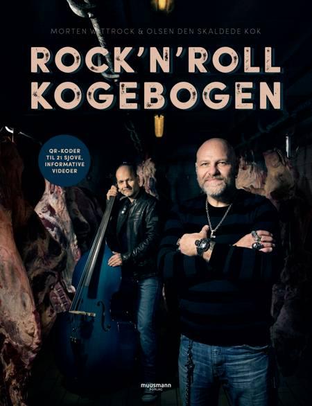 Rock'n'roll kogebogen af Den Skaldede Kok Olsen, Carsten Olsen og Morten Wittrock
