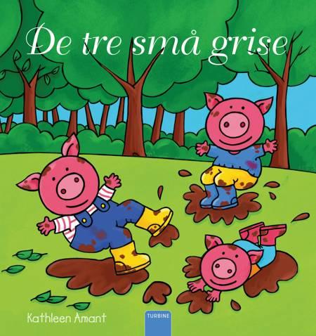 De tre små grise af Kathleen Amant