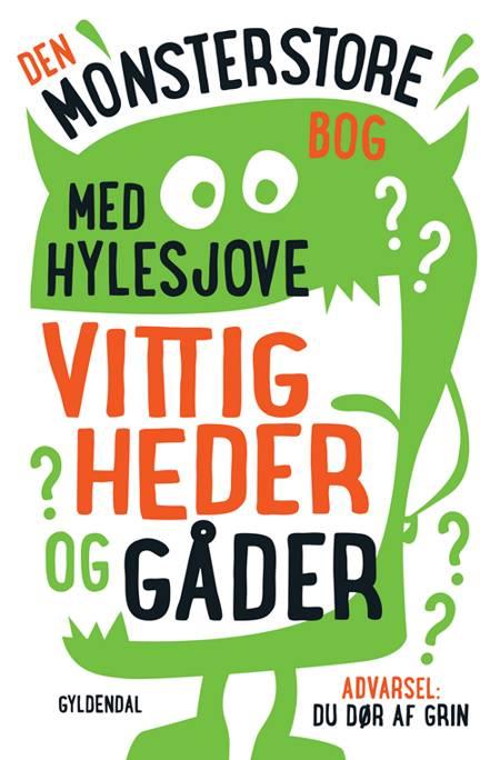 Den monsterstore bog med hylesjove vittigheder og gåder af Sten Wijkman Kjærsgaard