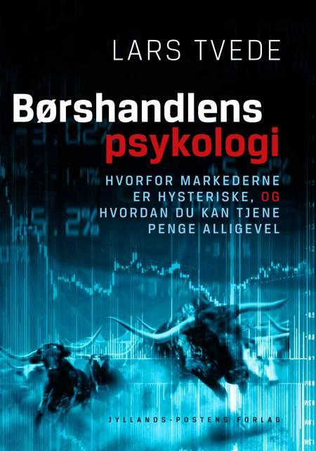 Børshandlens psykologi af Lars Tvede