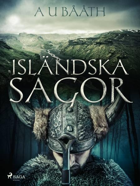 Isländska sagor af A U Bååth