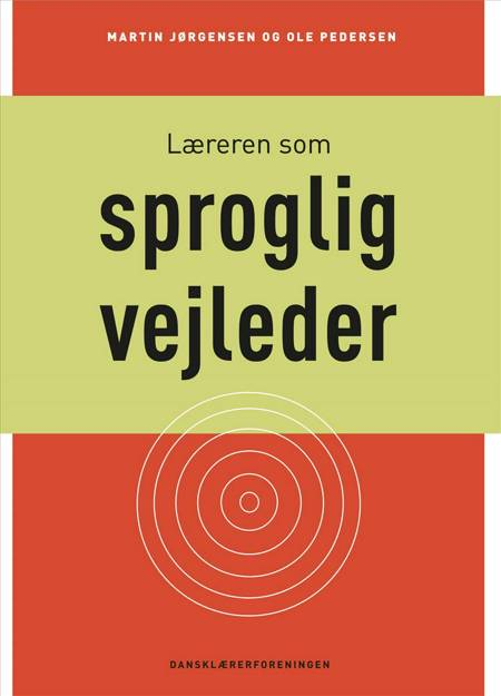 Læreren som sproglig vejleder af Martin Jørgensen og Ole Pedersen