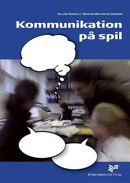 Kommunikation på spil af Allan Rasch og Susan Østervig Jensen