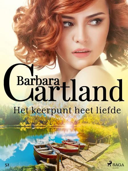 Het keerpunt heet liefde af Barbara Cartland