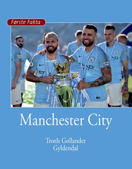 Manchester City af Troels Gollander