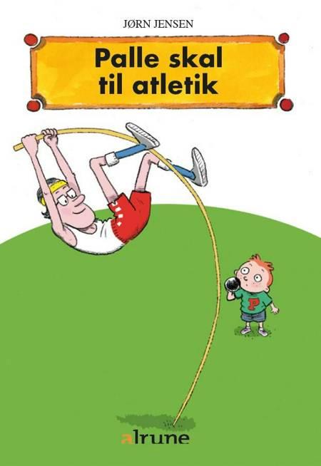 Palle skal til atletik af Jørn Jensen