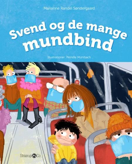 Svend og de mange mundbind af Marianne Randel Søndergaard