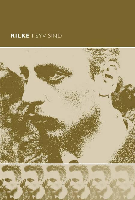 Rilke i syv sind af Anders Ehlers Dam, Søren R. Fauth og Dorthe Toft-Hansen m.fl.