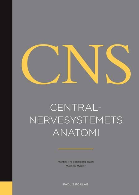 Centralnervesystemets anatomi af Morten Møller og Martin Fredensborg Rath