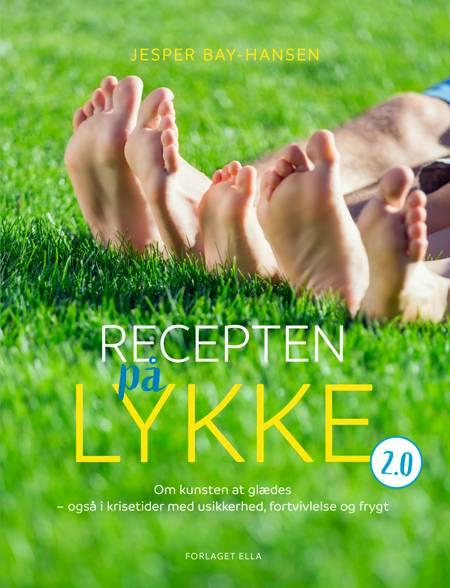 Recepten på lykke 2.0 af Jesper Bay-Hansen