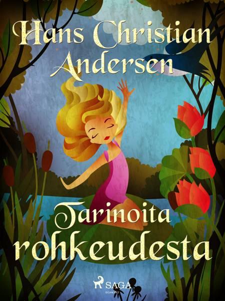 Tarinoita rohkeudesta af H.C. Andersen